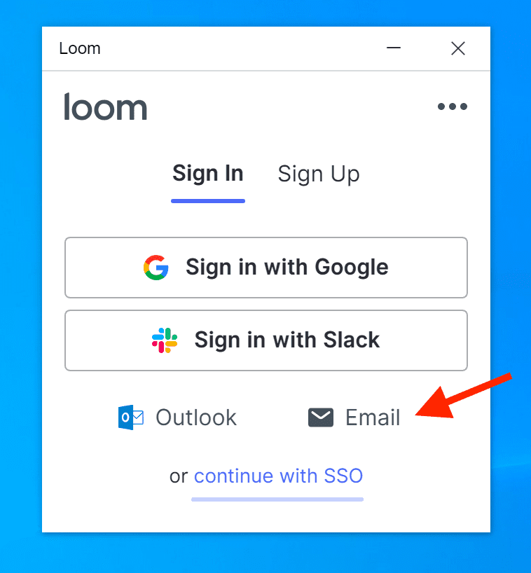 como realizar o login no Loom através do e-mail
